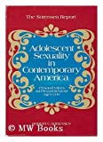 Adolescent sexuality in contemporary America: personal values and sexual behavior ages thirteen to nineteen