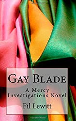 Gay Blade: A Mercy Investigations Novel (Volume 2)