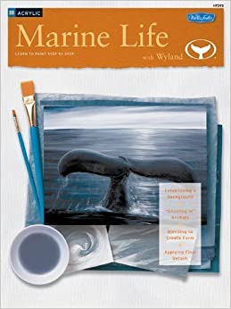 Book Marine Life with Wyland/Acrylic: Learn to Paint Step by Step (How to Series: Acrylic) by Wyland (2007-05-01)