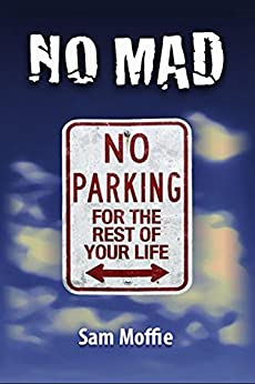 NO MAD by [Moffie, Sam]