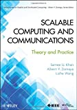 Scalable Computing and Communications: Theory and Practice (Wiley Series on Parallel and Distributed Computing)