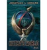 Howard, Jonathan L [ Katya's World (Strange Chemistry) - Street Smart ] [ KATYA'S WORLD (STRANGE CHEMISTRY) - STREET SMART ] Nov - 2012 { Paperback }