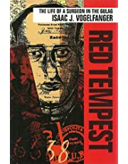 Red Tempest: The Life of a Surgeon in the Gulag