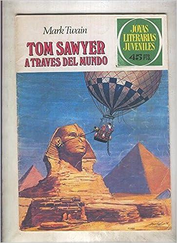Joyas Literarias Juveniles numero 024: Tom Sawyer a traves ...