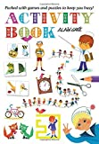 Alain Gree - Activity Book: Packed with Games and Puzzles to Keep You Busy! by Alain Gree (2015-09-07)