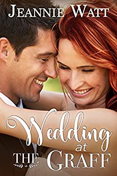 Wedding at the Graff (Holiday at the Graff Book 5) by [Watt, Jeannie]