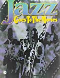 Jazz . . . Goes to the Movies, Alfred Publishing Staff, 0769200486