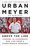 img - for Above the Line: Lessons in Leadership and Life from a Championship Program book / textbook / text book