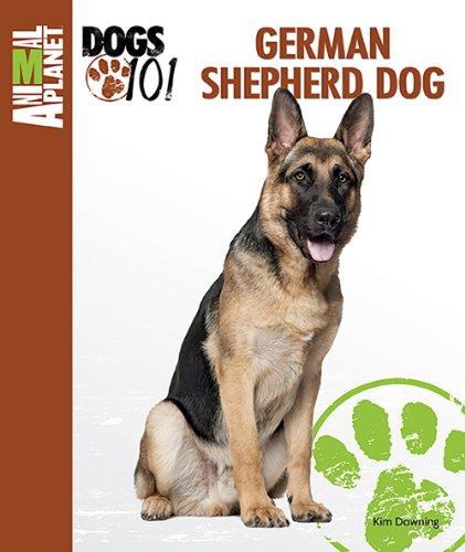 German Shepherd Dog (Animal Planet Dogs 101)