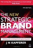 The New Strategic Brand Management, Jean-Noël Kapferer, 0749450851