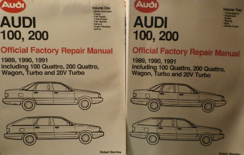 TWO Volume Set: Audi 100, 200 Official Factory Repair Manual 1989, 1990, 1991 Including 100 Quattro, 200 Quattro, Wagon, Turbo and 20V Turbo