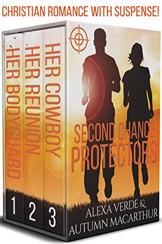 Second Chance Protectors: Love, faith, and danger - Christian romance with suspense by [Verde, Alexa, Macarthur, Autumn]