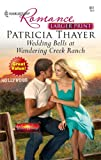 Wedding Bells at Wandering Creek Ranch, Patricia Thayer, 0373183615
