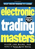 img - for Electronic Trading Masters: Secrets from the Pros! (Wiley Online Trading for a Living) book / textbook / text book
