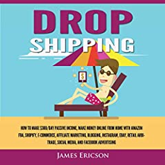 Have you always wanted to make money?More specifically, make money while you're in the comfort of your own home, or better yet, traveling? In this audiobook,Dropshipping, we'll show you the top trending ways to make money online and more s...
