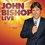 John Bishop Live: The Sunshine Tour | John Bishop