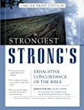 img - for Strongest Strong's Exhaustive Concordance of the Bible Larger Print Edition, The book / textbook / text book