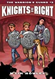 Knights of Right, BK 3, Rowleym'Lin, 160641240X