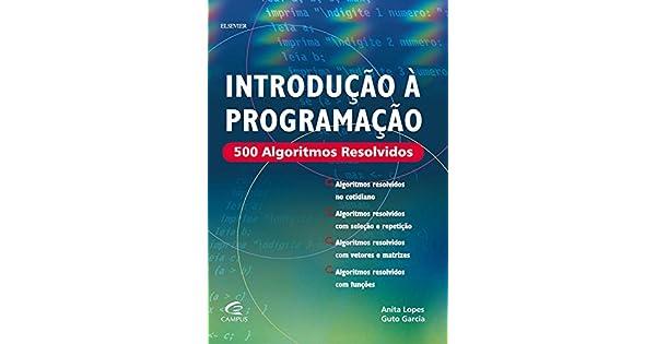 Livro 500 Algoritmos Resolvidos Pdf