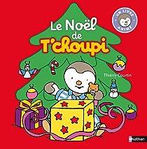 Le Noël de T'Choupi par Courtin