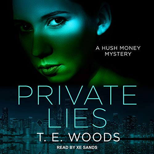 Private Lies: Hush Money Mystery Series, Book 3