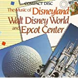 The Music of Disneyland: Walt Disney World and Epcot Center