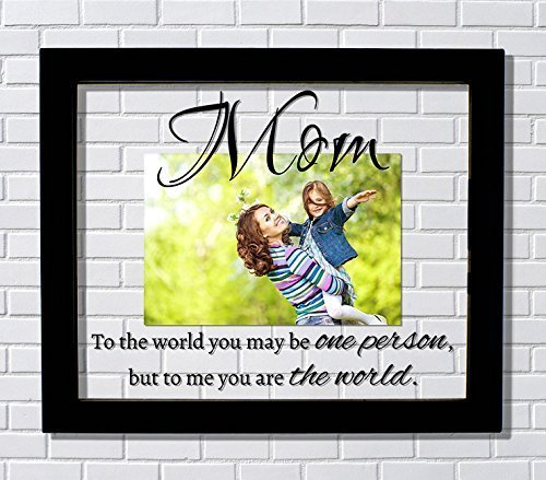 Amazon.com: Mom Frame - Floating Frame - To the world you may be one ...