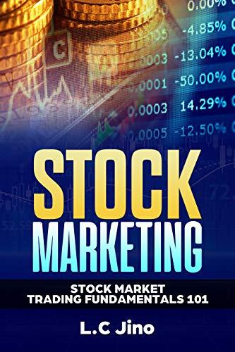 Stock Market - Stock Market Trading Fundamentals 101 (business, finance,  investing, stocks)