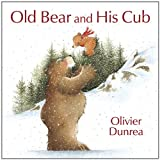 Old Bear and His Cub, Olivier Dunrea, 0399245073