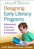 img - for Designing Early Literacy Programs, Second Edition: Differentiated Instruction in Preschool and Kindergarten by Lea M. McGee EdD (2014-04-30) book / textbook / text book