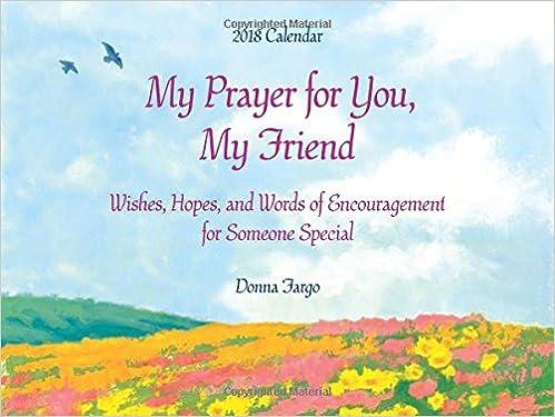 2018 Calendar My Prayer For You My Friend 9x12 Donna Fargo