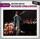 Setlist: The Very Best Of Richard Smallwood LIVE