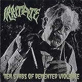 Irritate Ten Stabs Of Demented Violence (Cd)