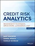 Credit Risk Analytics: Measurement Techniques, Applications, and Examples in SAS: 2017