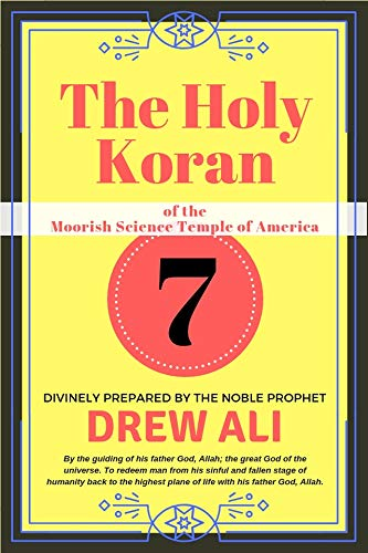 The Holy Koran of the Moorish Science Temple of America: Circle