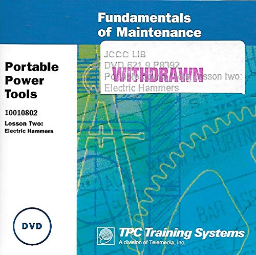 Portable Power Tools: Electric Hammers Training (Fundamentals of Maintenance Series) No. 10010802 ()
