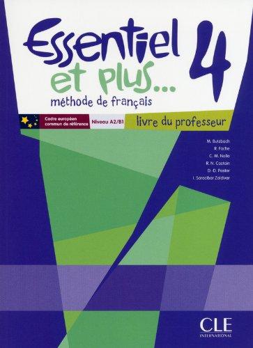 Essentiel et Plus: Guide Pedagogique 4