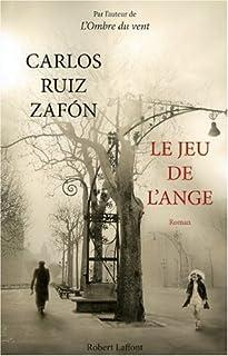 Le jeu de l'ange : roman, Ruiz Zafón, Carlos