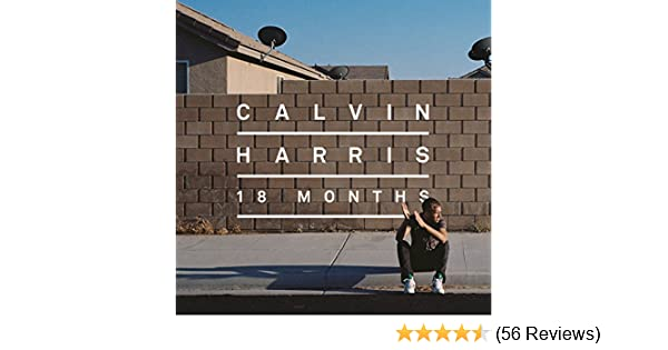 I Need Your Love by Calvin Harris feat  Ellie Goulding on