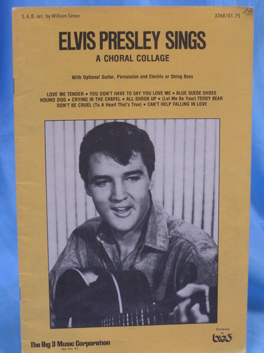 Elvis Presley Sings, A Choral Collage, With Optional Guitar, Percussion and Electric or String Bass