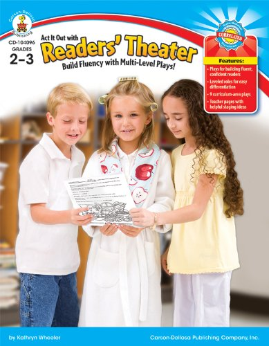 Act It Out with Readers' Theater, Grades 2 - 3: Help students become fluent readers! by Brand: Carson-Dellosa Publishing
