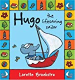 Hugo the Lifesaving Sailor, Lorette Broekstra, 1741750458