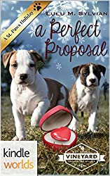 St. Helena Vineyard Series: A Perfect Proposal (Kindle Worlds Novella)