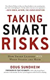 img - for Taking Smart Risks: How Sharp Leaders Win When Stakes are High book / textbook / text book