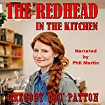 The Redhead in the Kitchen | Gregory