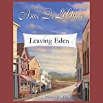 Leaving Eden | Anne D. LeClaire