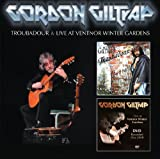 Troubadour + Live At Ventnor Winter Gardens by Gordon Giltrap (2010-01-02)