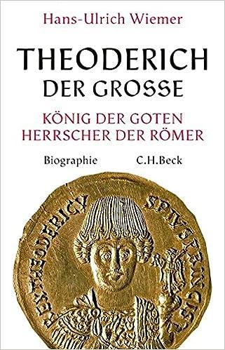 theoderich der groe knig der goten herrscher der rmer amazonde hans ulrich wiemer bcher - Alexander Der Groe Lebenslauf