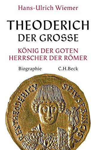 Theoderich der Große: König der Goten, Herrscher der Römer Gebundenes Buch – 15. März 2018 Hans-Ulrich Wiemer Herrscher der Römer C.H.Beck 3406719082
