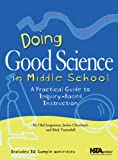 Doing Good Science In Middle School 0th Edition